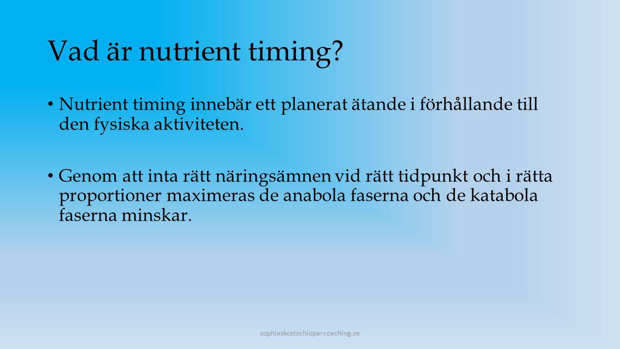 Vad är nutrient timing? Nutrient timing innebär ett planerat ätande i förhållande till den fysiska aktiviteten. Genom att inta rätt näringsämnen vid r