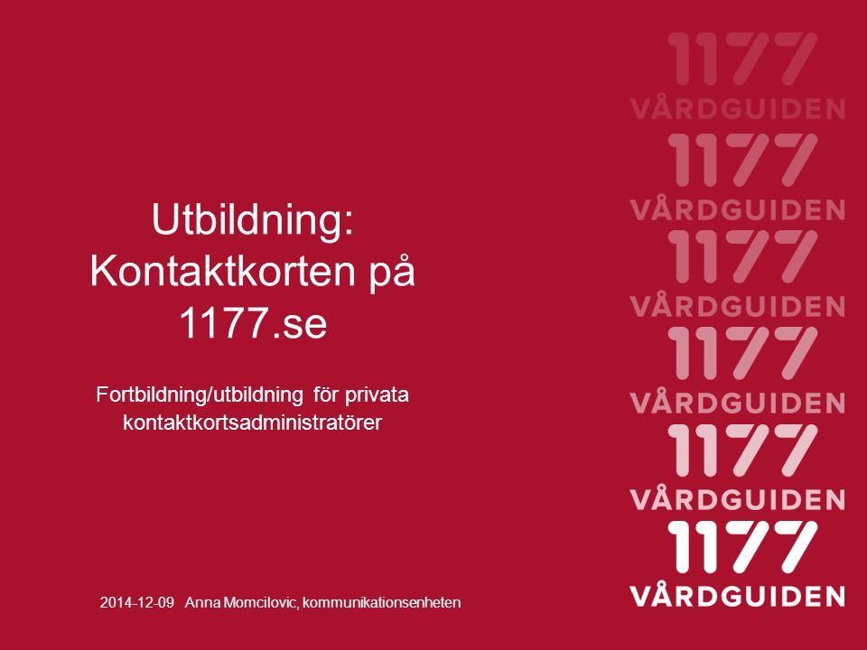 Dagens innehåll 8.15 – 12.00 Presentationsrunda E-hälsa och hur många använder 1177.se.