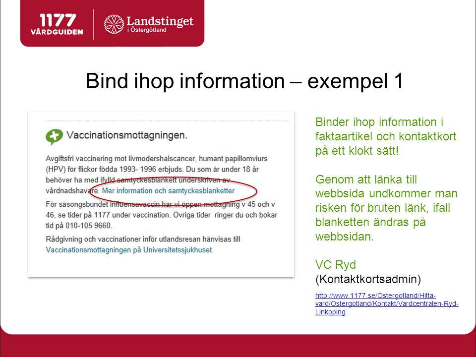 Bind ihop information – exempel 2 Binder ihop information i artikel och kontaktkort på ett klokt sätt.