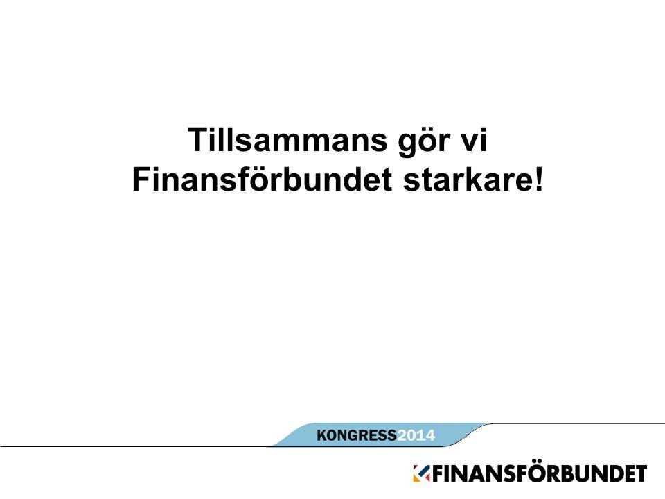 Tillsammans gör vi Finansförbundet starkare!