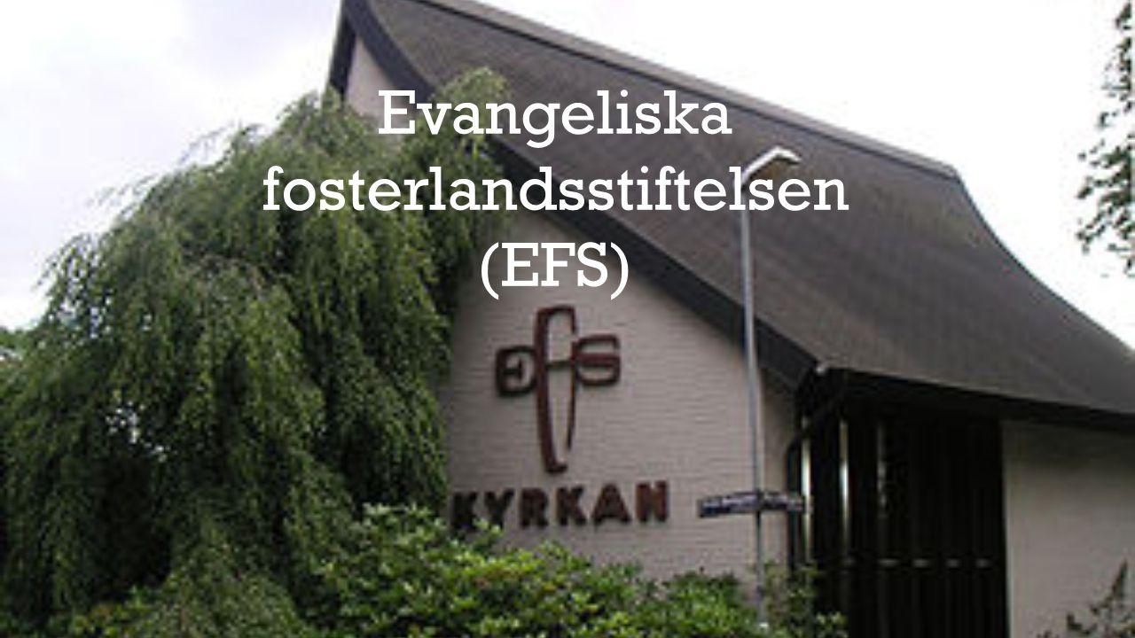 Evangeliska fosterlandsstiftelsen (EFS)