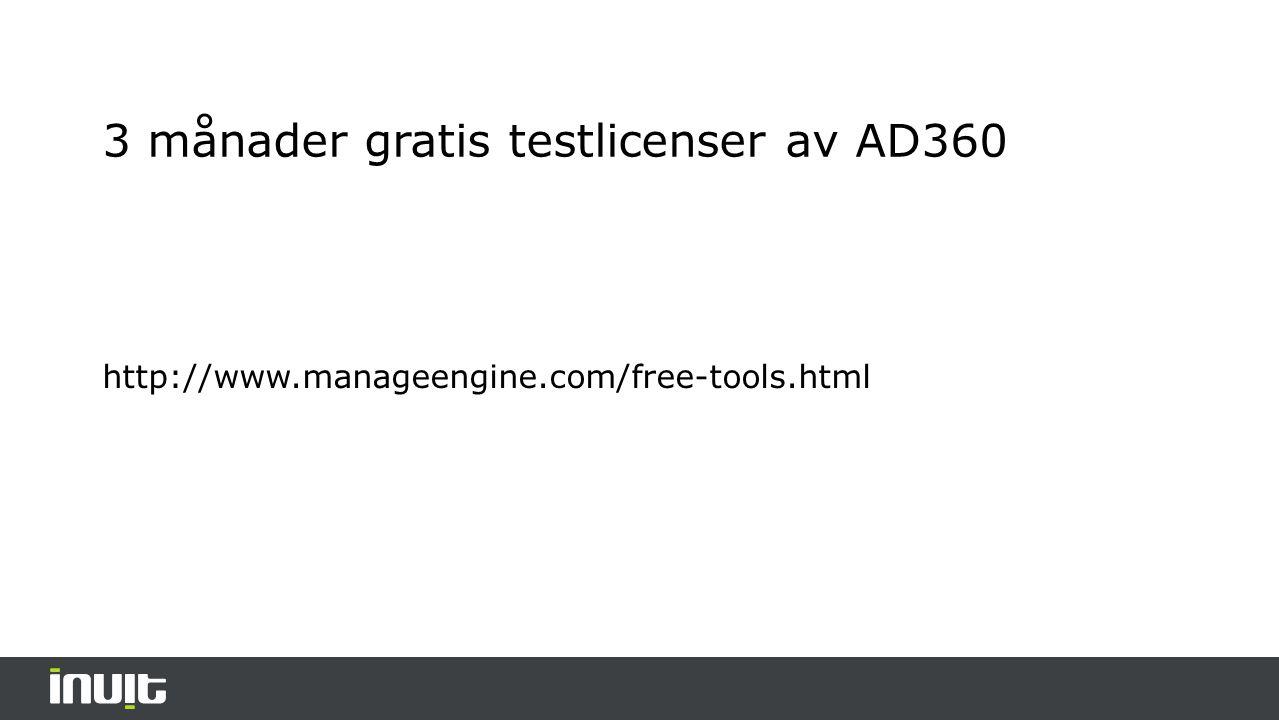 3 månader gratis testlicenser av AD360 http://www.manageengine.com/free-tools.html
