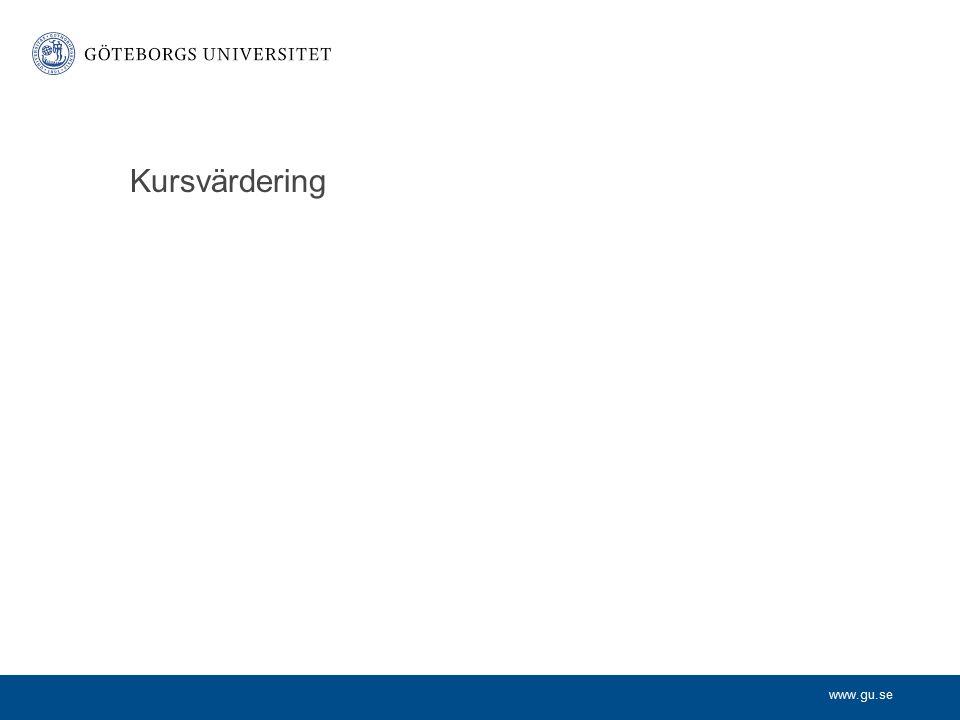 www.gu.se Kursvärdering