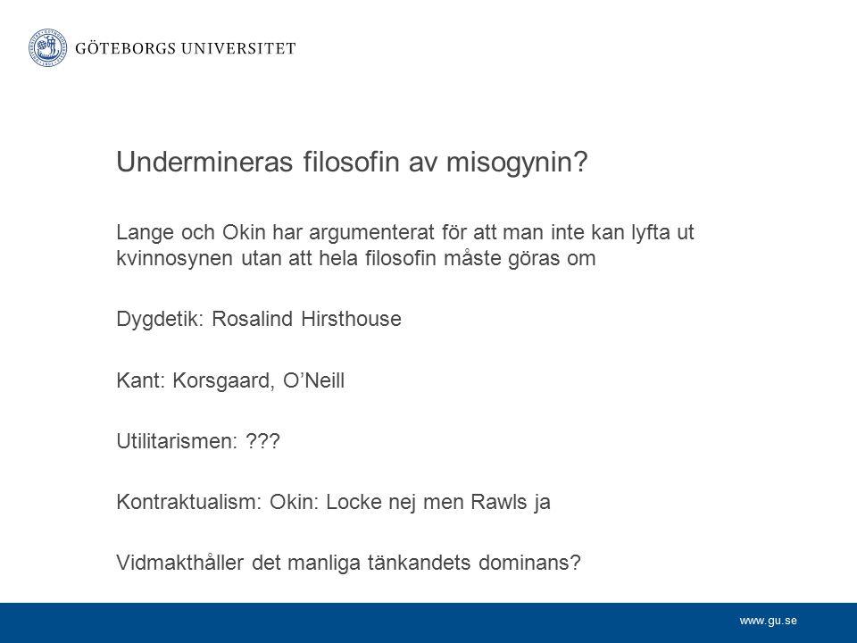 www.gu.se Undermineras filosofin av misogynin.