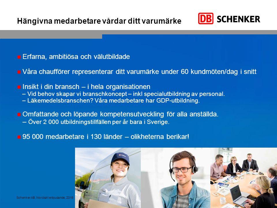 10 DB Schenker erbjuder pålitlig och stabil godstransport till Finland, inklusive tilläggstjänster Schenker AB, Nordiskt erbjudande, 2015 Hushållsapparater