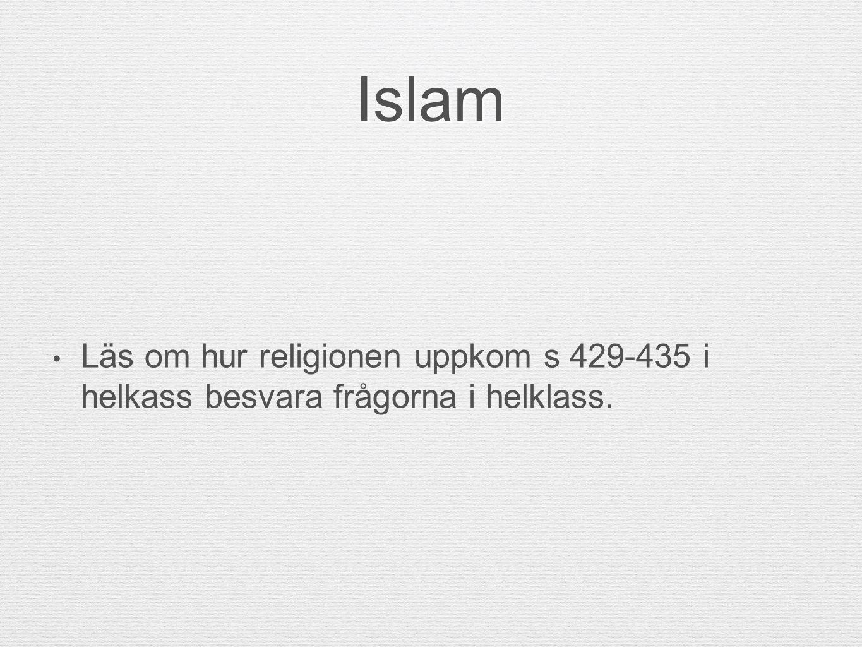 Islams fem pelare - bönen En troende muslim ska be fem gånger om dagen, på morgonen före soluppgången, mitt på dagen, på eftermiddagen, på kvällen och efter solnedgången.