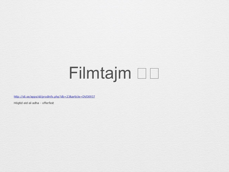 Filmtajm http://sli.se/apps/sli/prodinfo.php?db=23&article=DVD0937 Högtid eid-al-adha - offerfest