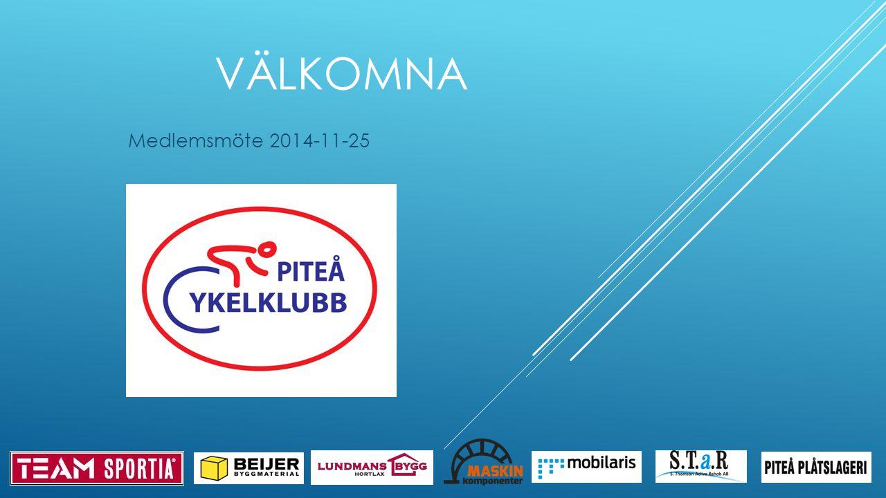 VÄLKOMNA Medlemsmöte 2014-11-25