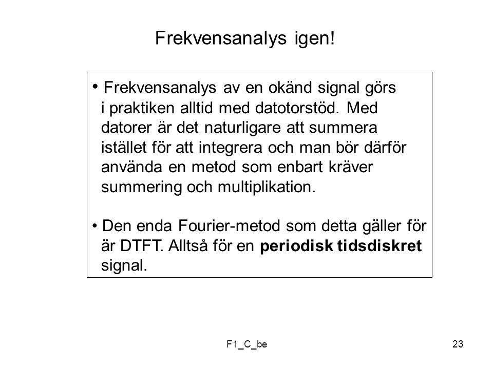 F1_C_be23 Frekvensanalys igen.