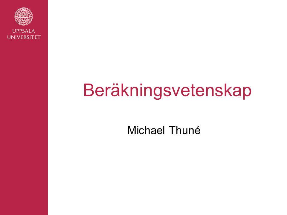 Beräkningsvetenskap Michael Thuné