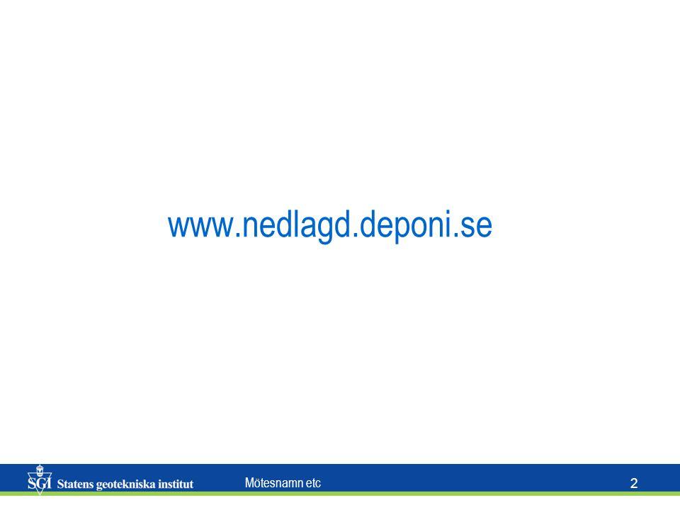 Mötesnamn etc 2 www.nedlagd.deponi.se