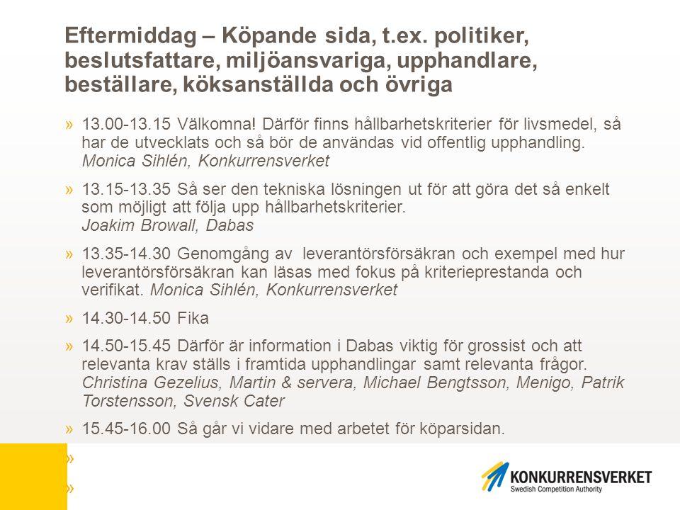Framtiden »KKV: Återkoppling av kriterierna till expertgrupperna maj 2015 »KKV: Livsmedelsutskick »KKV rapport: Goda inköp av offentlig mat - Råd för att undvika vanliga problem vid offentlig upphandling av livsmedel och måltidstjänst »KKV: Vägledning för måltidstjänster och användning av kriterier »KKV: Goda exempel på hemsidan »Kriterier för livsmedel och måltidstjänster »EU-ekologiska förordningen under revision »Svensk livsmedelsstrategi, www.naringsbloggen.se »Marknadsundersökning i Dabas »Inte skyldighet eller rättighet en möjlighet för leverantörer »Förvaltning av kriterier – hör av er.