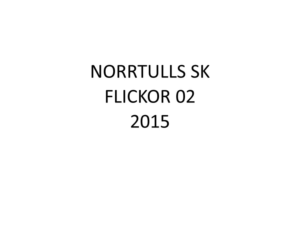 NORRTULLS SK FLICKOR 02 2015
