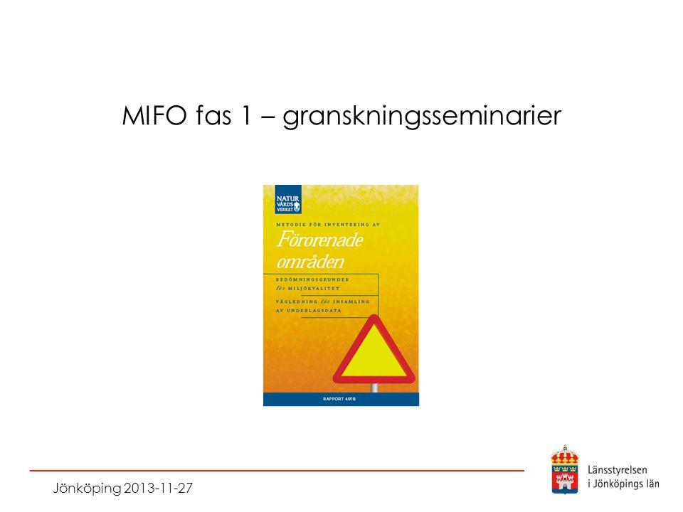 MIFO fas 1 – granskningsseminarier Jönköping 2013-11-27