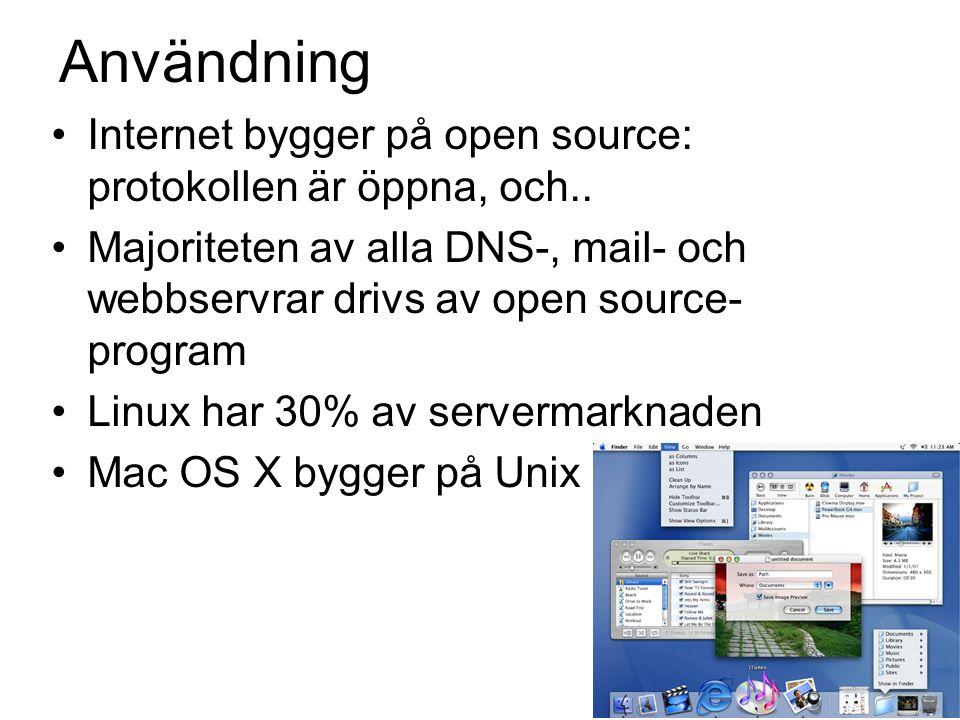 Användning Internet bygger på open source: protokollen är öppna, och..