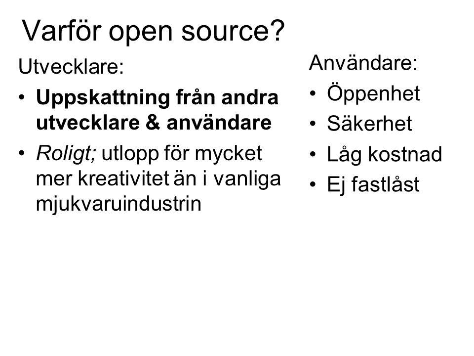 Varför open source.