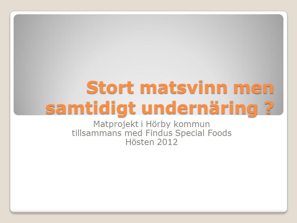 Stort matsvinn men samtidigt undernäring .