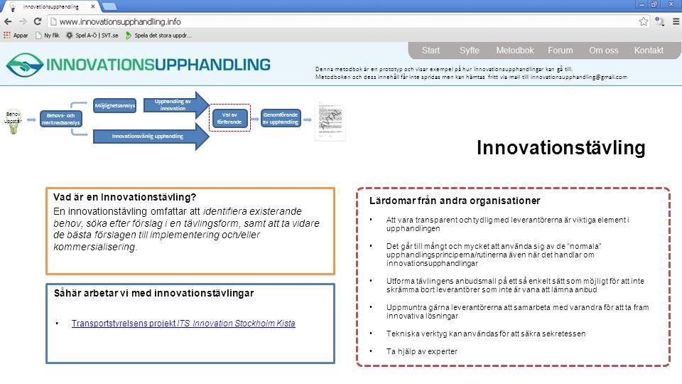 Denna metodbok är en prototyp och visar exempel på hur innovationsupphandlingar kan gå till. Metodboken och dess innehåll får inte spridas men kan häm