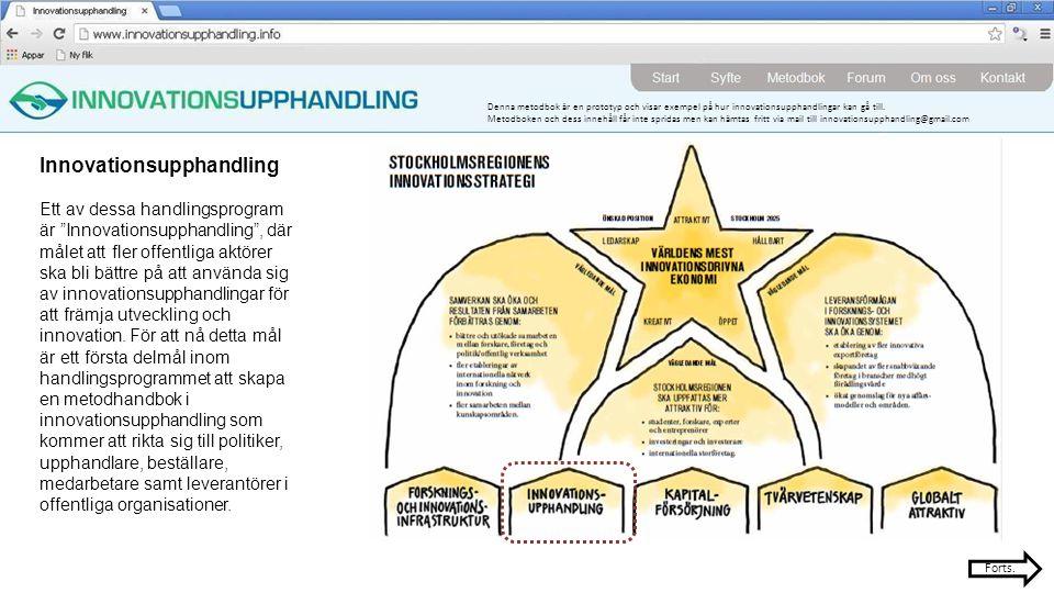 Denna metodbok är en prototyp och visar exempel på hur innovationsupphandlingar kan gå till.