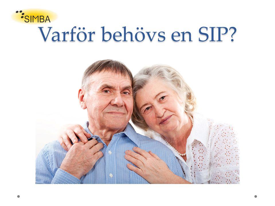 Varför behövs en SIP?