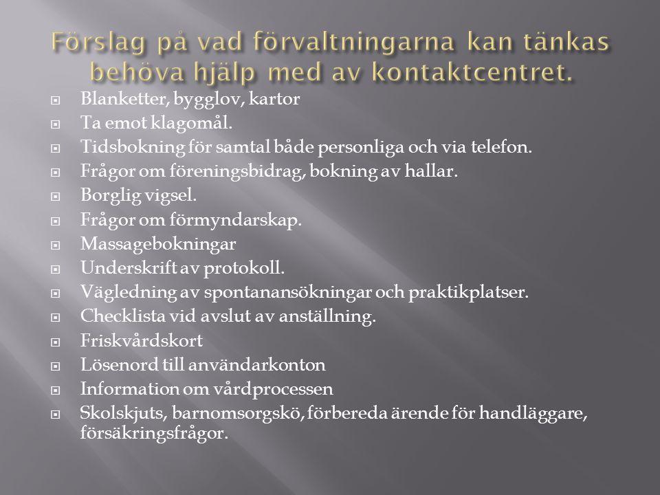  God kunskap om kommunens verksamheter i helhet. Kompetens kring myndighetsfrågor.