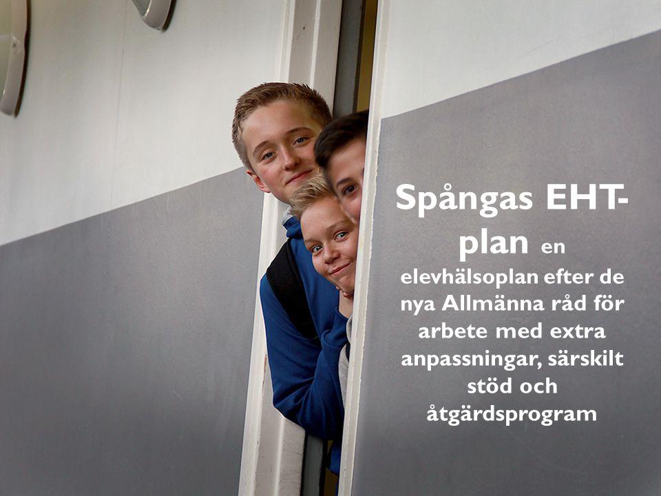 Spångas EHT- plan en elevhälsoplan efter de nya Allmänna råd för arbete med extra anpassningar, särskilt stöd och åtgärdsprogram