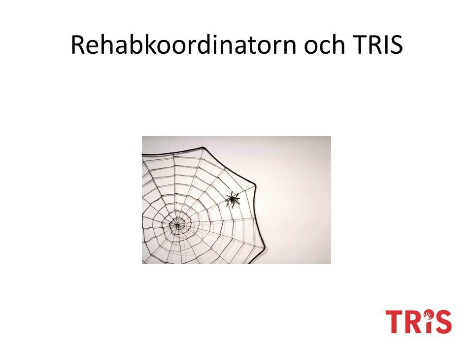 Rehabkoordinatorn och TRIS