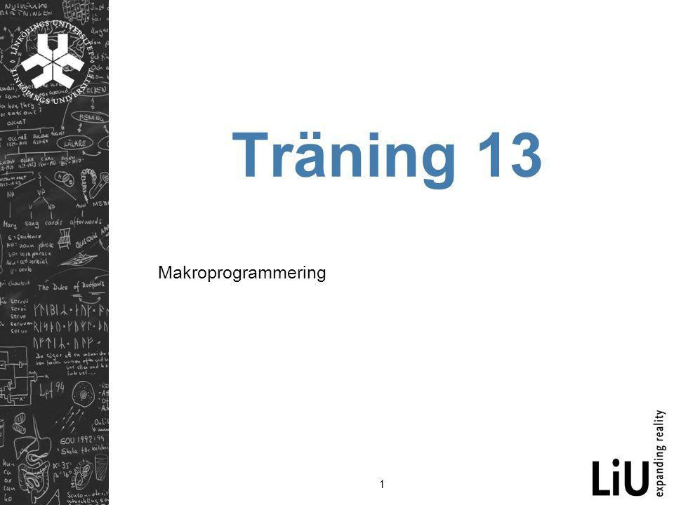 1 Träning 13 Makroprogrammering
