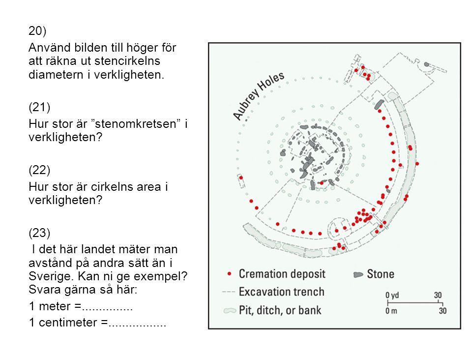 20) Använd bilden till höger för att räkna ut stencirkelns diametern i verkligheten.