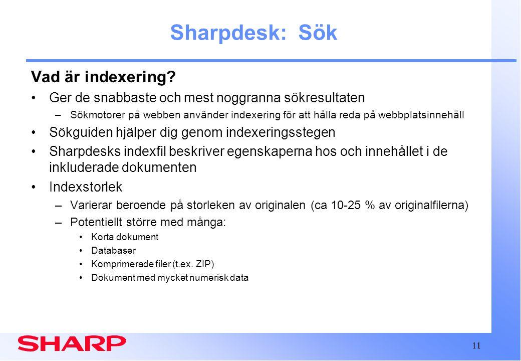 11 Sharpdesk: Sök Vad är indexering.
