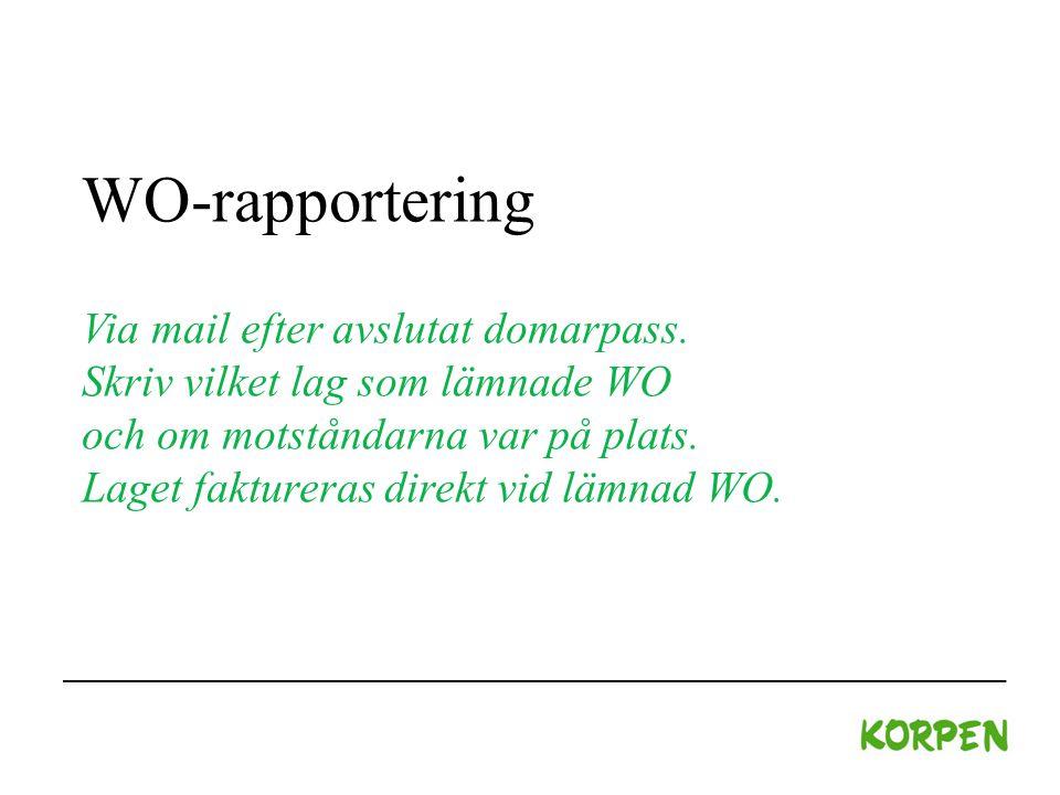 WO-rapportering Via mail efter avslutat domarpass.