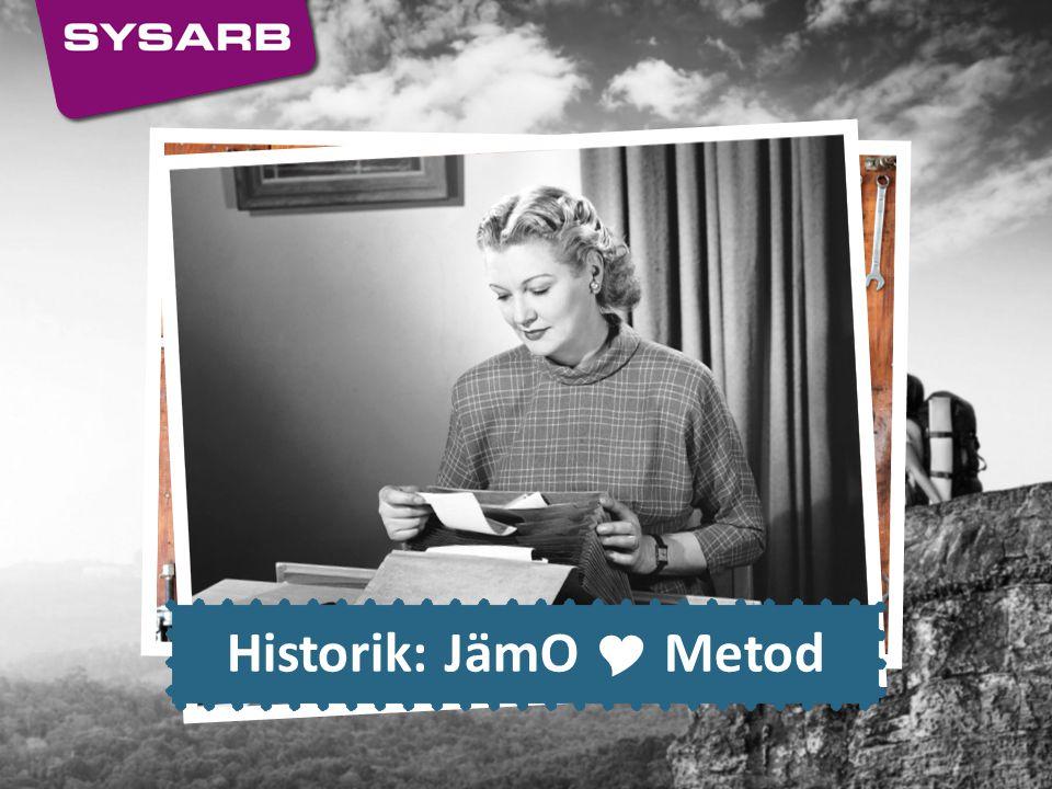 Historik: JämO  Metod
