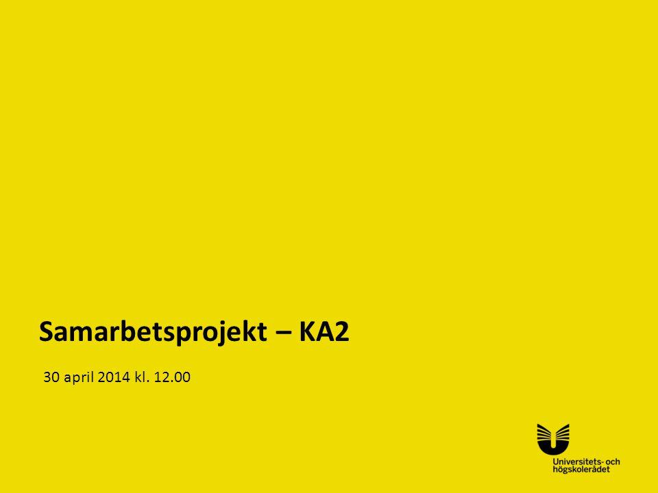 Sv Samarbetsprojekt – KA2 30 april 2014 kl. 12.00