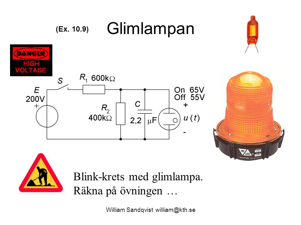 Glimlampan Blink-krets med glimlampa. Räkna på övningen … (Ex. 10.9)