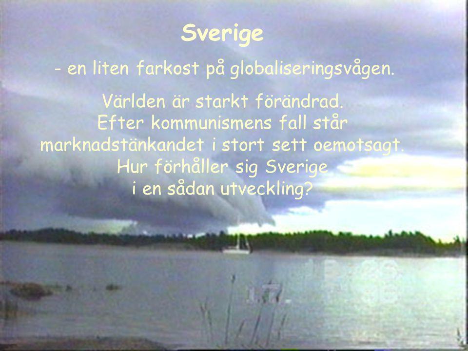 Några fakta om Sverige Antal inv: 9 miljoner Som blir äldre: > 65 år 2005 = 14,3% 2030 = 22,6 % Migration 2003: Utv 35 023, Inv 63 795 Andel muslimer av befolkningen: 3,9 % Näringar: Lantbruk 2%, Industri 24%, Tjänster 74% Medelinkomst i riket 2002: = 203 000 kr/år Under socialbidragsnormen 2002: = 14,2 % Andel miljonärer 2002: = 9,9 %