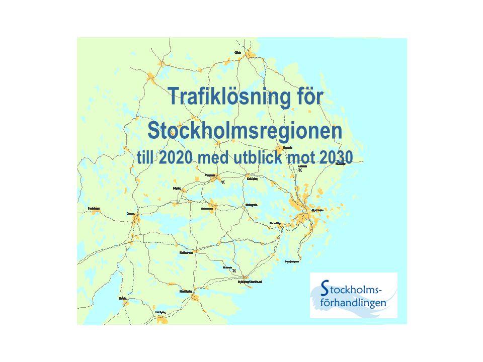 Trafiklösning för Stockholmsregionen till 2020 med utblick mot 2030