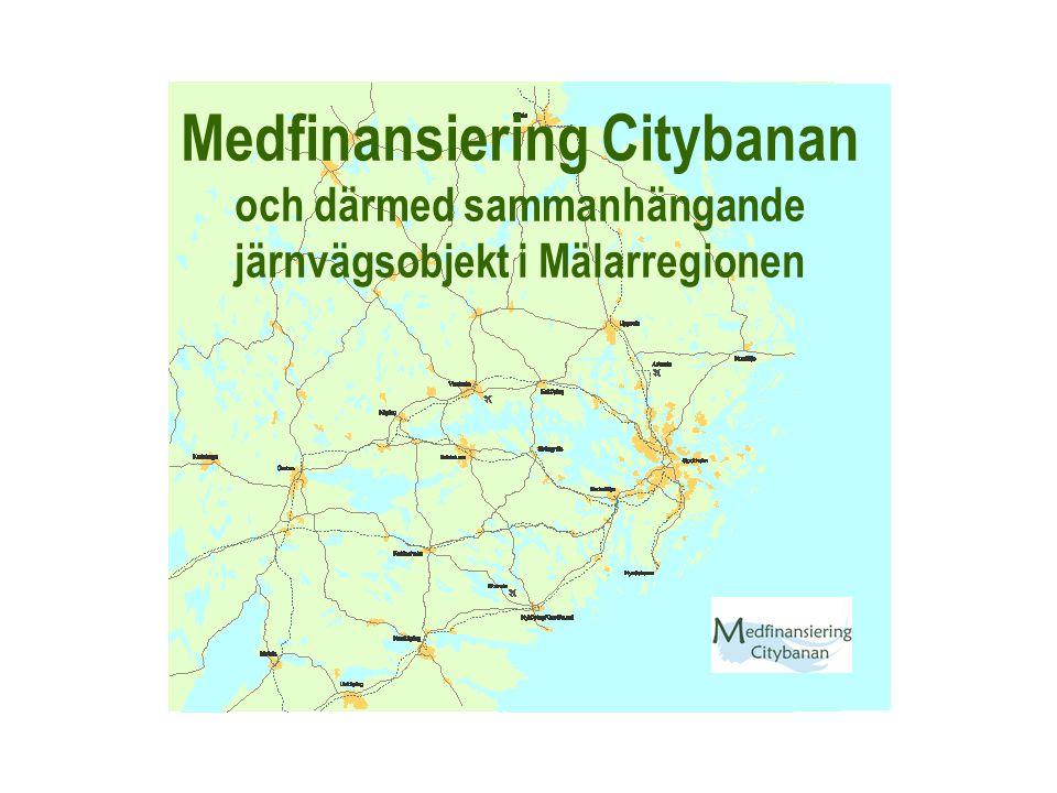 Medfinansiering Citybanan och därmed sammanhängande järnvägsobjekt i Mälarregionen