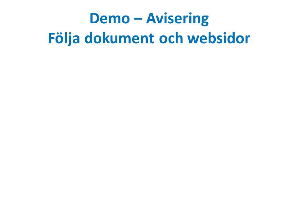 Demo – Avisering Följa dokument och websidor