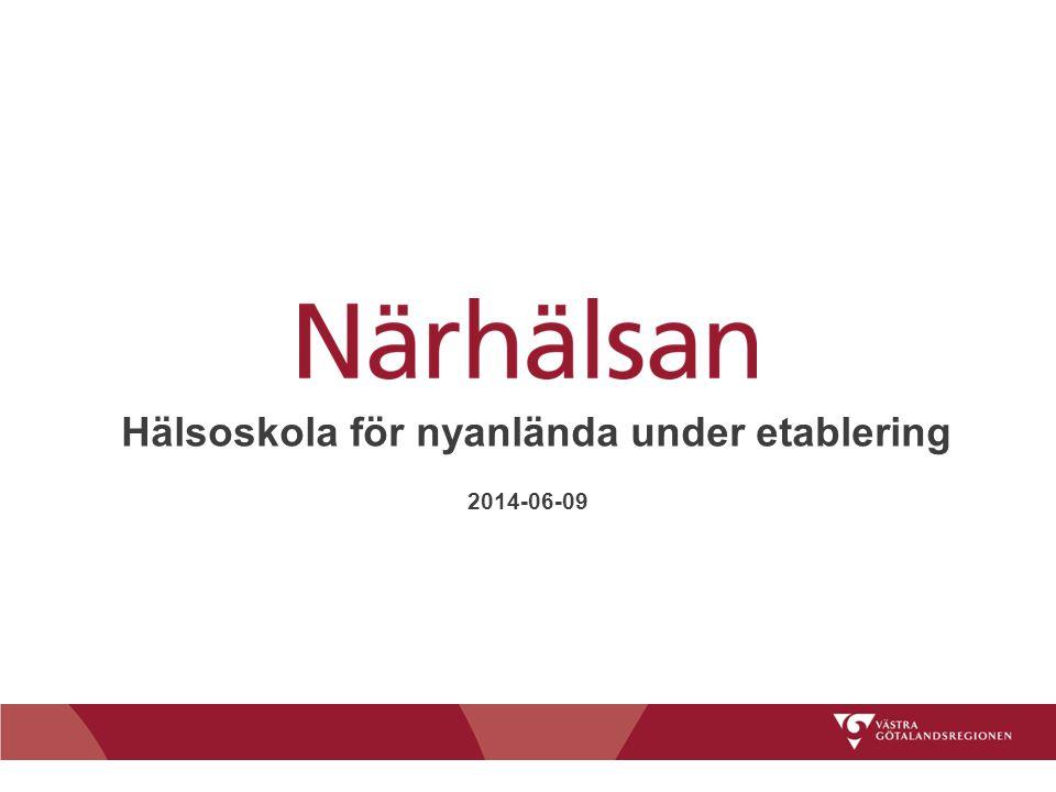 Hälsoskola för nyanlända under etablering 2014-06-09