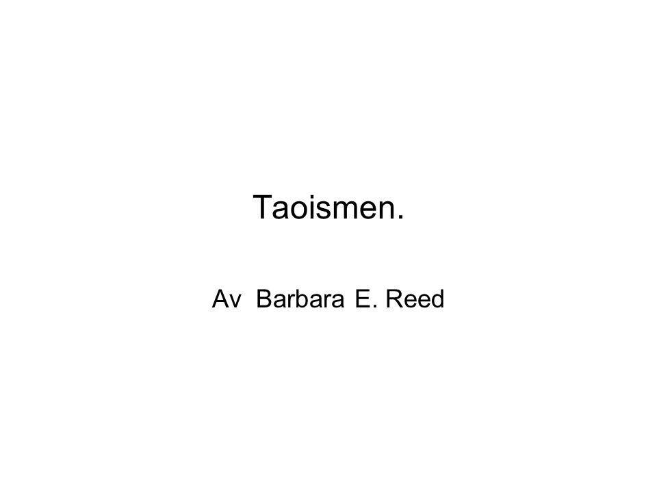 Taoismen. Av Barbara E. Reed