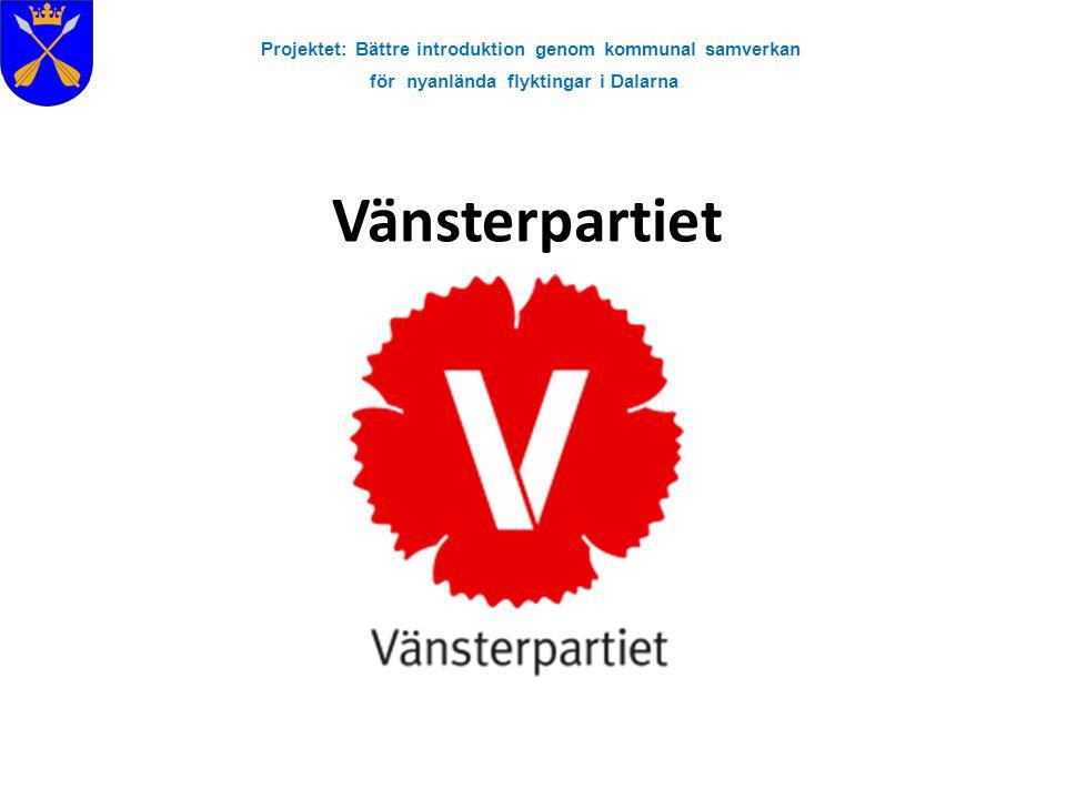 Projektet: Bättre introduktion genom kommunal samverkan för nyanlända flyktingar i Dalarna Vänsterpartiet