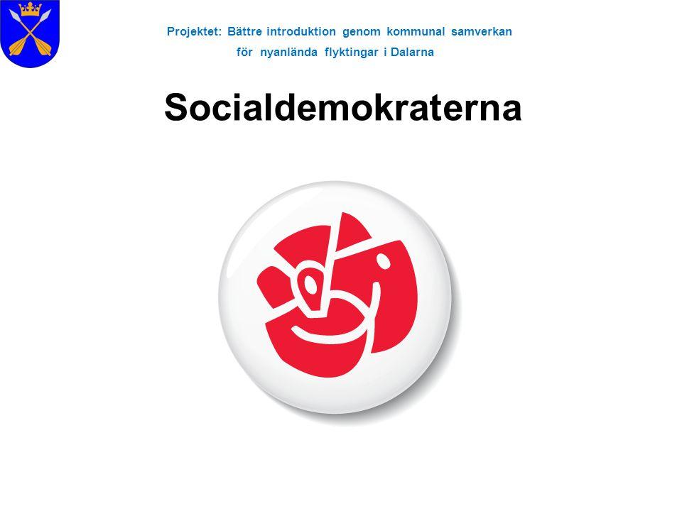 Projektet: Bättre introduktion genom kommunal samverkan för nyanlända flyktingar i Dalarna Socialdemokraterna