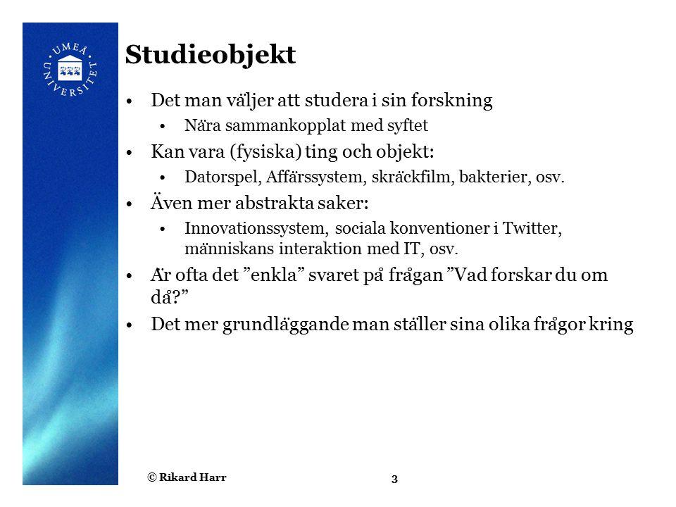 © Rikard Harr4 Studieobjekt (exempel)