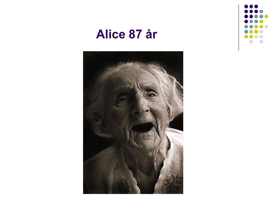 Alice 87 år