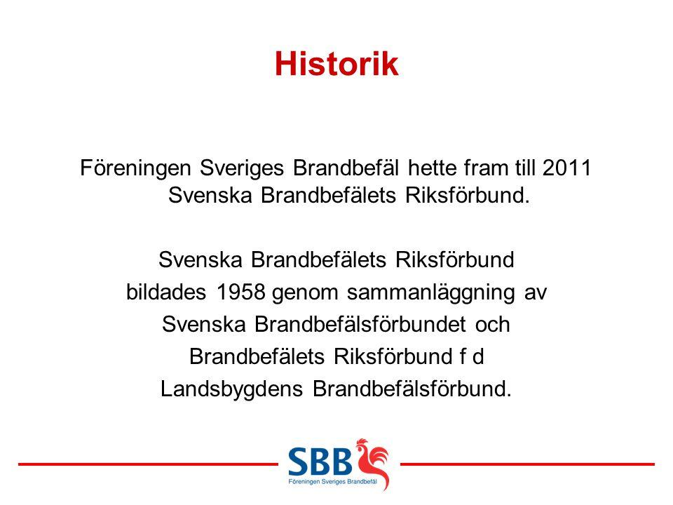 Historik Föreningen Sveriges Brandbefäl hette fram till 2011 Svenska Brandbefälets Riksförbund. Svenska Brandbefälets Riksförbund bildades 1958 genom