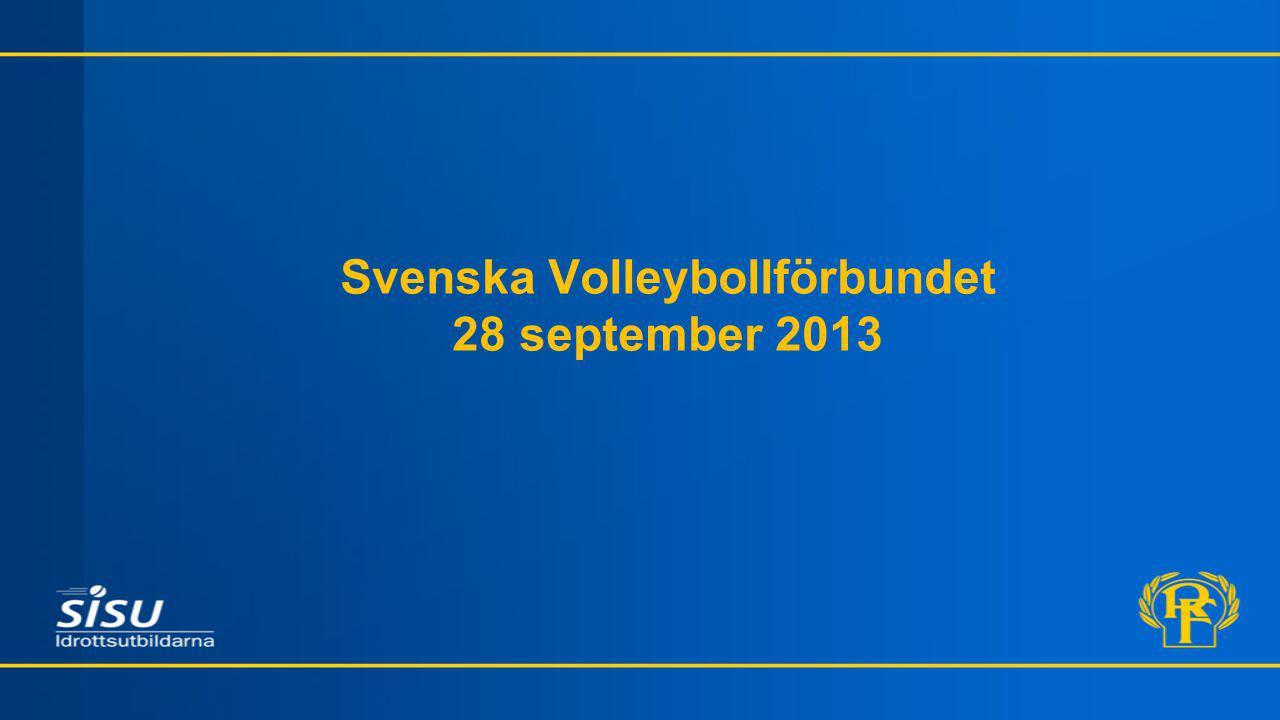 Svenska Volleybollförbundet 28 september 2013