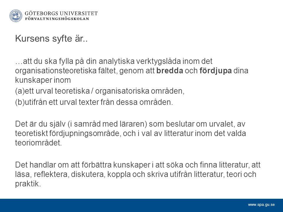 www.spa.gu.se Kursens syfte är..