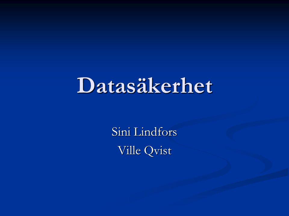 Datasäkerhet Sini Lindfors Ville Qvist