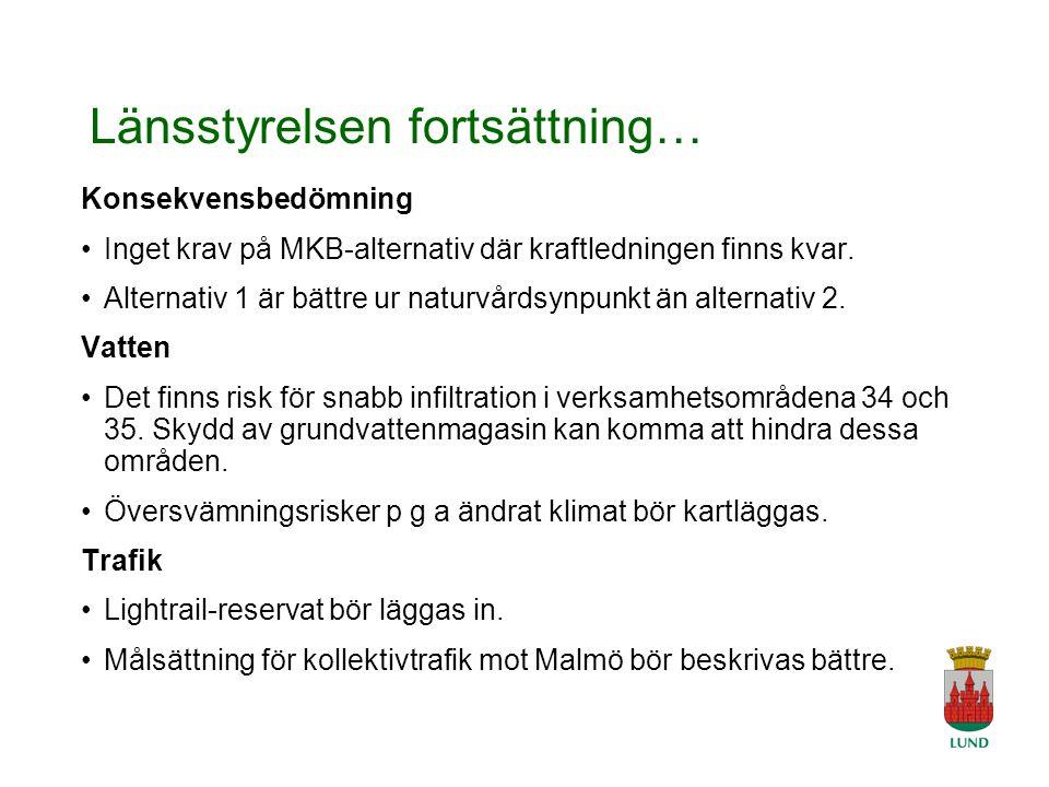 A Tingvar 2006-04-19 Länsstyrelsen fortsättning… Konsekvensbedömning Inget krav på MKB-alternativ där kraftledningen finns kvar.