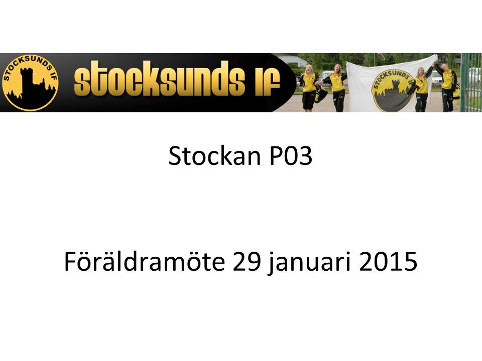Stockan P03 Föräldramöte 29 januari 2015